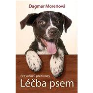 Léčba psem: Pět voříšků před vraty