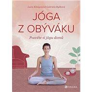 Jóga z obýváku: Pozvěte si jógu domů