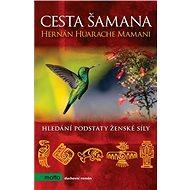Cesta šamana - Kniha