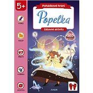 Pohádkové hraní Popelka: Zábavné aktivity - Kniha