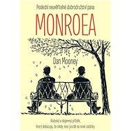 Poslední neuvěřitelné dobrodružství pana Monroea - Kniha