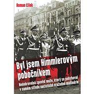 Byl jsem Himmlerovým pobočníkem - Kniha