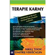 Terapie karmy: Dostanete se do nové vývojové fáze a budete svobodní - Kniha