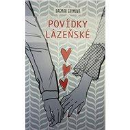 Povídky lázeňské - Kniha
