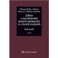 Zákon o mezinárodní justiční spolupráci ve věcech trestních - Kniha