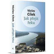 Jak přejít řeku - Kniha