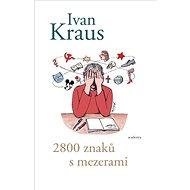 2800 znaků s mezerami - Kniha