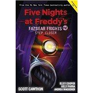 Five Nights at Freddy's: Fazbear Frights #4: Step Closer - Kniha