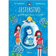 Sesterstvo a nejoblíbenější barva na světě - Kniha