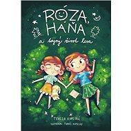 Róza, Háňa a tajný život lesa - Kniha