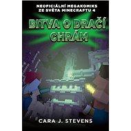 Bitva o dračí chrám: Neoficiální megakomiks ze světa Minecraftu 4 - Kniha