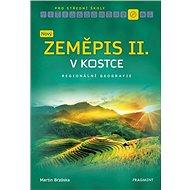 Nový zeměpis v kostce pro SŠ II.: Regionální geografie - Kniha
