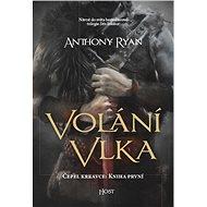Kniha Volání vlka - Kniha