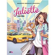 Juliette v New Yorku - Kniha