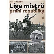 Liga mistrů první republiky - Kniha