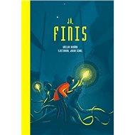 Já, Finis - Kniha