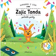 Zajíc Tonda pořádá party: Kamarádi z lesa - Kniha