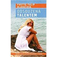 Odsouzená talentem: Pravda o životě světové rekordmanky v plavání - Kniha