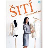 Šití jako životní styl - Kniha