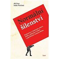 Normální šílenství - Kniha