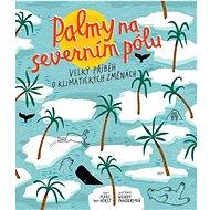 Palmy na severním pólu - Kniha