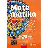 Matematika 8 s nadhledem pracovní sešit - Kniha