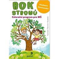 Rok stromů: Celoroční program pro MŠ - Kniha