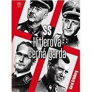 SS Hitlerova černá garda - Kniha