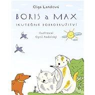 Boris a Max: Skutečná dobrodružství - Kniha