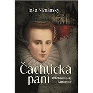 Čachtická paní - Kniha