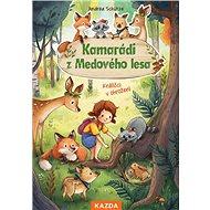 Kamarádi z Medového lesa: Králíčci v ohrožení - Kniha