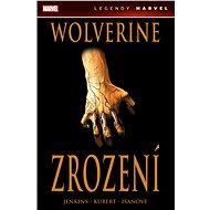 Wolverine: Zrození - Kniha