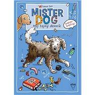 Mister Dog - Môj tajný denník - Kniha