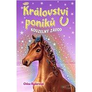 Království poníků Kouzelný závod - Kniha