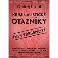 Kriminalistické otazníky - Kniha