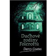 Duchové rodiny Folcroftů - Kniha