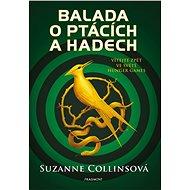 Kniha Balada o ptácích a hadech: Vítejte zpět ve světě Hunger Games - Kniha