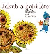 Jakub a babí léto - Kniha