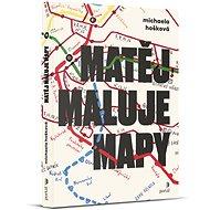 Matěj maluje mapy - Kniha