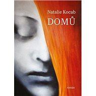 Domů: román - Kniha