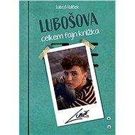Lubošova celkem fajn knížka - Kniha