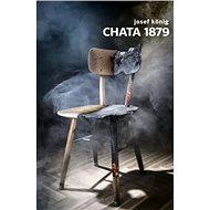 Chata 1879 - Kniha