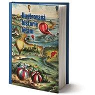 Ilustrovaná historie létání - Kniha