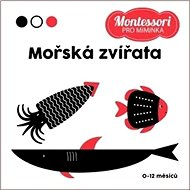 Montessori pro miminka Mořská zvířata - Kniha