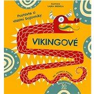 Vikingové: Postavte si vlastní bojovníky - Kniha