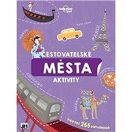 Města Cestovatelské aktivity - Kniha
