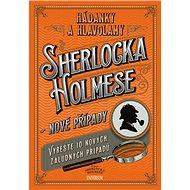 Hádanky a hlavolamy Sherlocka Holmese – nové případy - Kniha