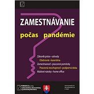 Zamestnávanie v období pandémie: Opatrenia týkajúce sa zamestnávateľov v krízových situáciách - Kniha