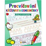 Procvičování Křížovky a osmisměrky: Úkoly pro malé školáky - Kniha