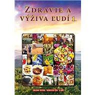 Zdravie a výživa ľudí 1 - Kniha